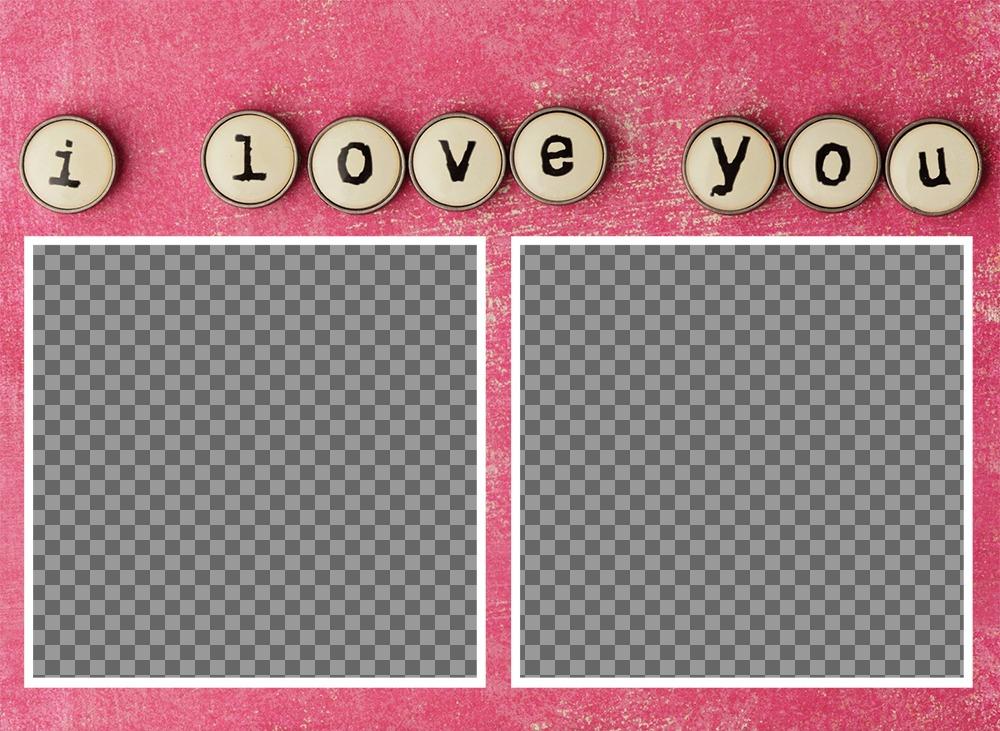 Photo-Effekt für zwei Fotos mit den Worten Ich liebe dich